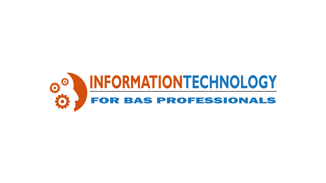 BAM - Information Technology for BAS Professionals